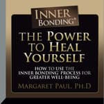 The Power to Heal Yourself by  Margaret Paul audiobook