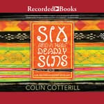 Six and a Half Deadly Sins by  Colin Cotterill audiobook