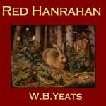 Red Hanrahan by  William Butler Yeats audiobook