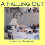 A Falling Out by  Kenneth Grahame audiobook