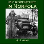My Adventure in Norfolk by  A. J. Alan audiobook