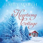 Heartsong Cottage by  Emily March audiobook