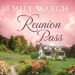 Reunion Pass by  Emily March audiobook