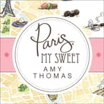 Paris, My Sweet by  Amy Thomas audiobook