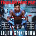 Trailer Park Fae by  Lilith Saintcrow audiobook