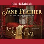 Trapped by Scandal by  Jane Feather audiobook