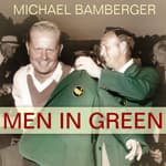 Men in Green by  Michael Bamberger audiobook