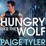 Hungry Like the Wolf by  Paige Tyler audiobook