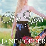It's You by  Jane Porter audiobook