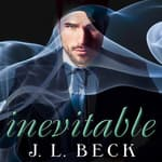 Inevitable by  J. L. Beck audiobook