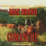 Comanche by  Max Brand audiobook
