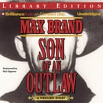 Son of an Outlaw by  Max Brand audiobook
