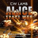 AL:ICE Space War by  Charles Lamb audiobook