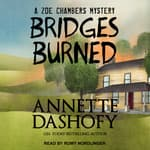 Bridges Burned by  Annette Dashofy audiobook