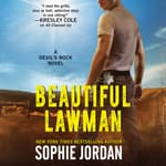 Beautiful Lawman by  Sophie Jordan audiobook