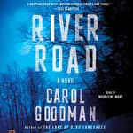 River Road by  Carol Goodman audiobook
