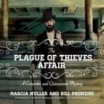 The Plague of Thieves Affair by  Marcia Muller audiobook