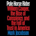 Pale Horse Rider by  Mark Jacobson audiobook