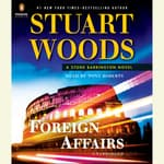 Foreign Affairs by  Stuart Woods audiobook