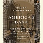 America's Bank by  Roger Lowenstein audiobook