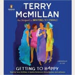 Getting to Happy by  Terry McMillan audiobook