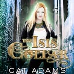 The Isis Collar by  Cat Adams audiobook