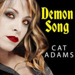 Demon Song by  Cat Adams audiobook