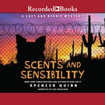 Scents and Sensibility by  Spencer Quinn audiobook