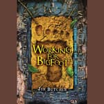 Working for Bigfoot by  Jim Butcher audiobook