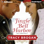 Jingle Bell Harbor by  Tracy Brogan audiobook