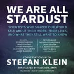 We Are All Stardust by  Stefan Klein audiobook