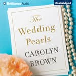 The Wedding Pearls by  Carolyn Brown audiobook
