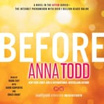 Before by  Anna Todd audiobook