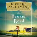 The Broken Road by  Richard Paul Evans audiobook