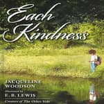 Each Kindness by  Jacqueline Woodson audiobook