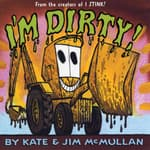 I'm Dirty! by  Kate McMullan audiobook