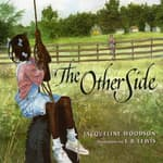 The Other Side by  Jacqueline Woodson audiobook