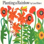 Planting a Rainbow by  Lois Ehlert audiobook