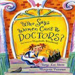 Who Says Women Can't Be Doctors? by  Tanya Lee Stone audiobook