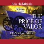 The Price of Valor by  Django Wexler audiobook