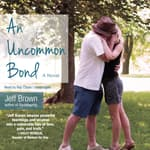 An Uncommon Bond by  Jeff Brown audiobook