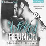 Wicked Reunion by  Michelle A. Valentine audiobook