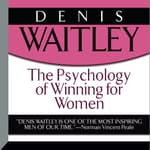 The Psychology of Winning for Women by  Denis Waitley audiobook