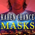 Masks by  Karen Chance audiobook