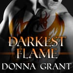 Darkest Flame by  Donna Grant audiobook
