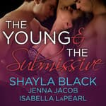 The Young and the Submissive by  Jenna Jacob audiobook