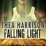 Falling Light by  Thea Harrison audiobook