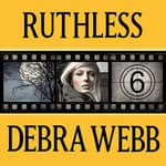 Ruthless by  Debra Webb audiobook