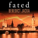 Fated by  Benedict Jacka audiobook