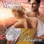 Knight of Passion by  Margaret Mallory audiobook
